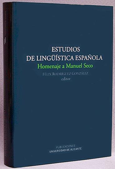 『マヌエル・セコ記念出版 スペイン言語学研究』