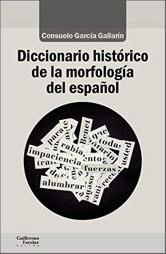 『スペイン語歴史形態論辞典』